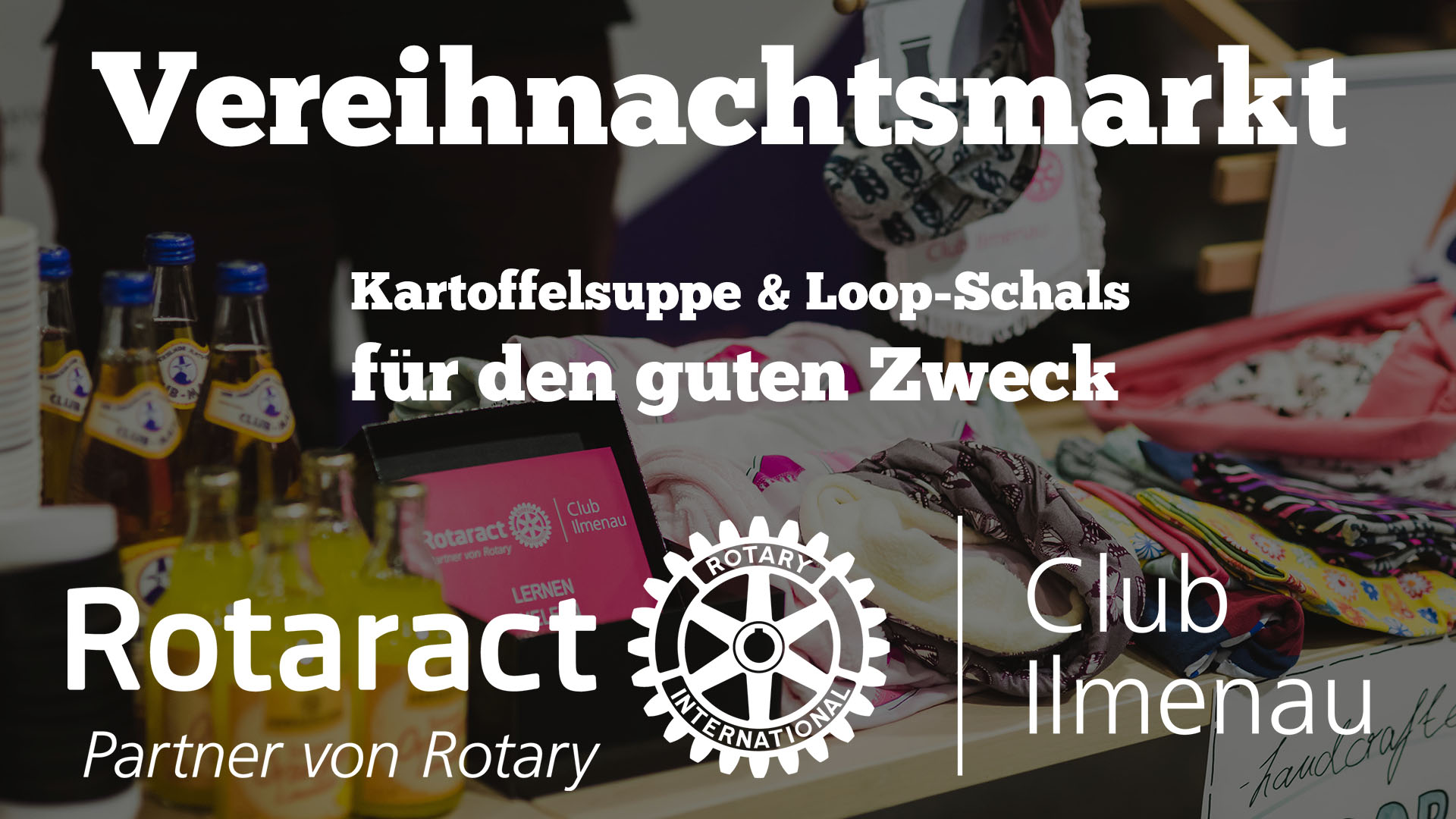 Vereihnachtsmarkt |Rotaract Club Ilmenau